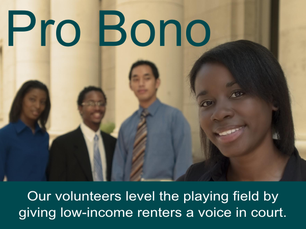 Our volunteers level the playing field by giving low-income renters a voice in court.